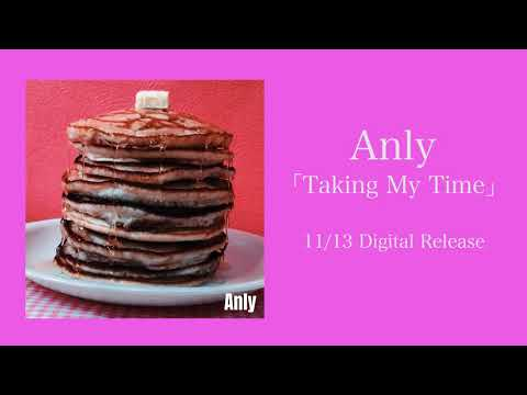 Anly 『Taking My Time』