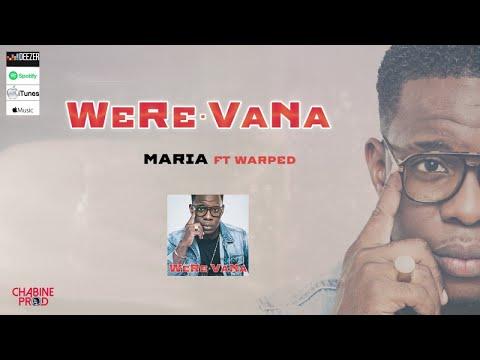 WERE VANA Ft. Warped - Maria