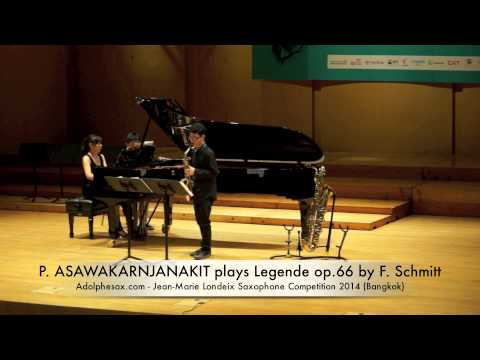 P ASAWAKARNJANAKIT plays Legende op 66 by F Schmitt