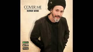 Quique Neira - Cover Me EP (2018)