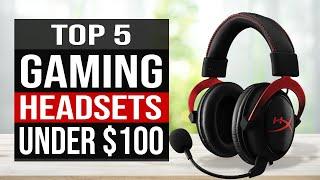 TOP 5: Best Gaming Headset Under $100 in 2020