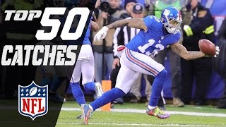 Top 50 Catches of the 2016 Season! | NFL Highlights