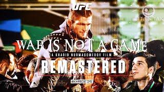 Khabib Nurmagomedov vs Conor McGregor 'War Is Not A Game'