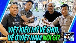 Việt Kiều Mỹ về chơi, về ở Việt Nam nói đủ thứ chuyện về cuộc sống Việt Nam