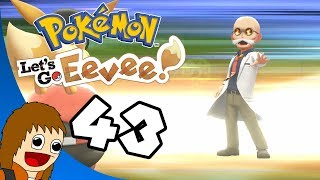 Pokemon Let's Go Eevee: One Fiery Game Show - Part 43