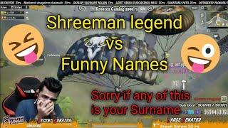 Shreeman legend vs Funny Names | Full Comedy | PUBG Mobile