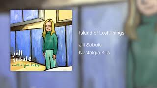 Jill Sobule - Island Of Lost Things (Audio)