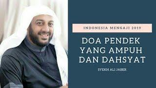 Do'a Pendek yang AMPUH dan DAHSYAT, Syekh Ali Jaber