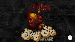 BEYONCÉ, DOJA CAT, MEGAN THEE STALLION & NICKI MINAJ  - SAY SO / SAVAGE (MASHUP)