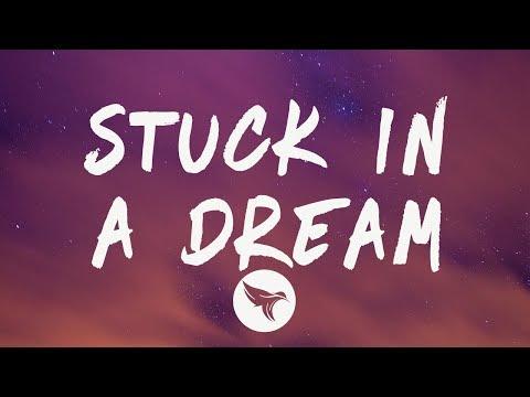 Lil Mosey - Stuck In A Dream (Lyrics) Feat  Gunna