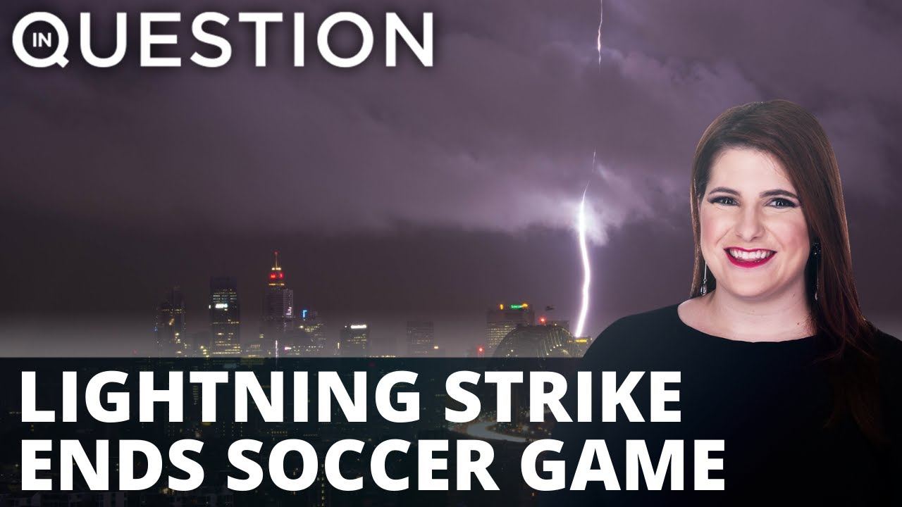 Lights out! Australian soccer game ends with a lightning strike