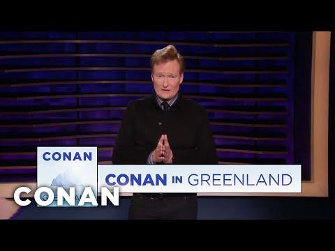 Conan Announces His Trip To Greenland - CONAN on TBS