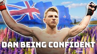 Dan Hooker being confident..