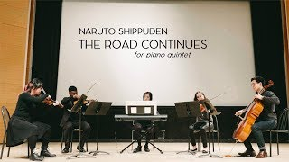 Naruto Shippuden - The Road Continues (piano quintet version)