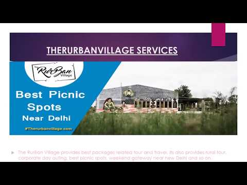 Places to Visit near Delhi by The RurBan Village