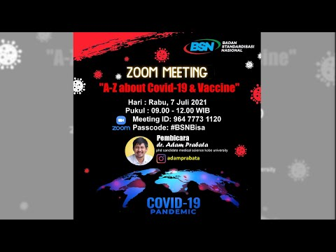 https://www.youtube.com/watch?v=f2BnxMCHQNc&t=343sZoom Meeting BSN : A - Z About Covid-19 & Vaccine