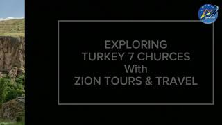 EXPLORE TURKEY 7 CHURCHES WITH ZION TOURS & TRAVEL