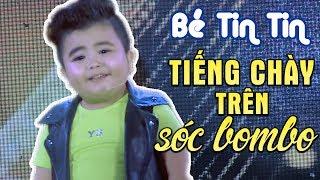 Liên Khúc Tiếng Chày Trên Sóc Bom Bo - Bé Tin Tin (Live Show Phạm Trưởng 2017 - Phần 4/21)