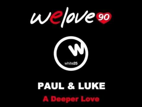 TETA - We Love 90 vs Paul & Luke - A deeper love
