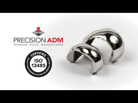 Video: Precision ADM is pleased to announce ISO 13485:2016 Quality Management System certification for metal Additive and Subtractive manufacturing services for medical devices.