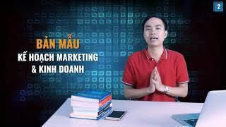 [Kế hoạch Marketing] Bài 2: Bản mẫu kế hoạch Marketing và kinh doanh | PA Marketing