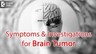 Symptom and Investigation of Brain Tumor - Dr. Avinash K M