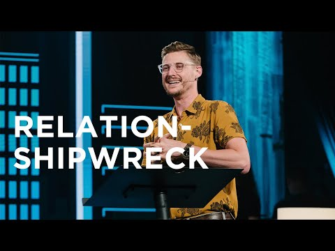 Relation-Shipwreck   Jarrid Wilson