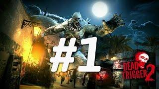 BÁC SĨ THẢO! | DEAD TRIGGER 2 #1