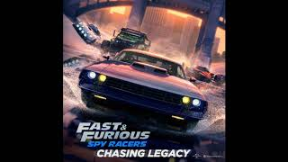 Shaylin Becton & Tha Vil - Chasing Legacy | Fast & Furious: Spy Racers OST
