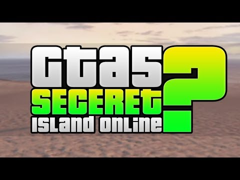 GTA 5 Secret Island Online?