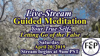 [Guided Meditation] Your True Self- Letting Go of the False