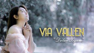 Via Vallen - Dalan Liyane ( Official )