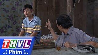 THVL | Con đường hoàn lương - Tập 5[4]: Vũ oán trách ba vì sinh ra mình trong căn nhà nghèo nàn