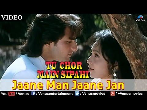 Jaane Man Jaane Jan (Tu Chor Main Sipahi)