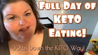 My Keto Life | What I Eat in a Day! Down 30lbs with KETO!