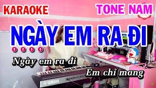 Karaoke Ngày Em Ra Đi Tone Nam Nhạc Sống Dễ Ca | Mai Thảo Organ