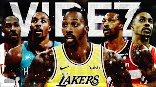 """Dwight Howard Mix - """"Vibez"""" ᴴᴰ ft Dababy (LAKERS HYPE) (All teams since Lakers 2012)"""