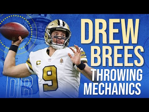 Why Drew Brees Has The Best Throwing Motion | Drew Brees Throwing Mechanics