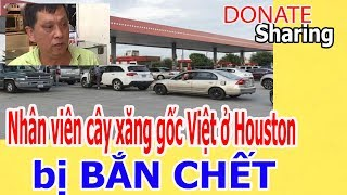Nh,â,n v,i,ê,n c,â,y x,ă,ng g,ố,c Việt ở H,o,u,s,t,o,n b,ị B,Ắ,N CH,Ế,T  - Donate Sharing