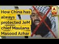 How China has always protected JeM chief Masood Azhar, mastermind of Pulwama attack