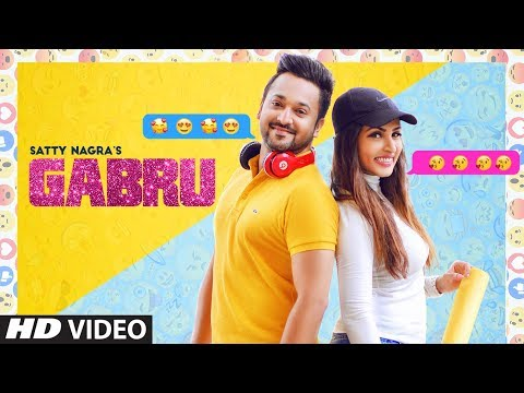 GABRU (Full Video Song) Satty Nagra