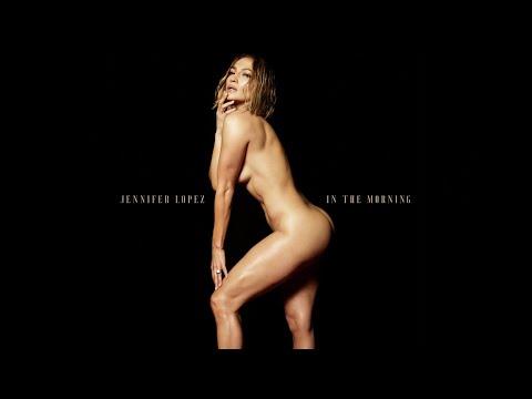 """После најавата со провокативната фотографија, Џеј Ло ја објави новата песна - """"In The Morning"""""""