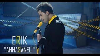 Erik - Anhasaneli (Official 2014 Video HD)