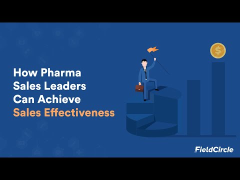 How Pharma Sales Leaders Can Achieve Sales Effectiveness
