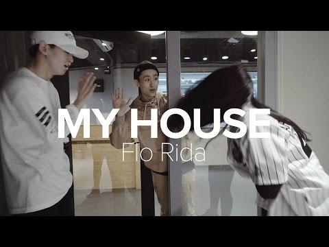 My House - Flo Rida / Eunho Kim Choreography