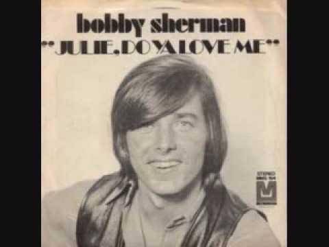 Baixar Bobby Sherman - Julie, Do Ya Love Me (1970)