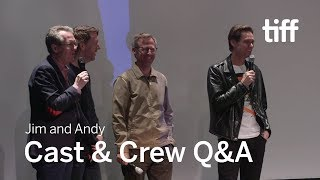 JIM AND ANDY Cast and Crew Q&A | TIFF 2017