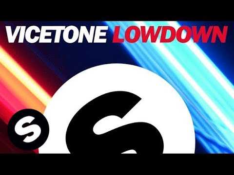 Vicetone - Lowdown (Original Mix)