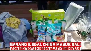 Barang China Masuk Bali, Ada Sex Toys Hingga Alat Kesehatan
