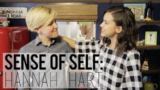 Sense of Self // Hannah Hart